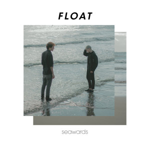 copertina del disco FLOAT dei Seawards